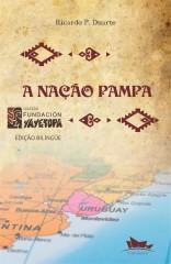 A Nação Pampa - La Nacion Pampa