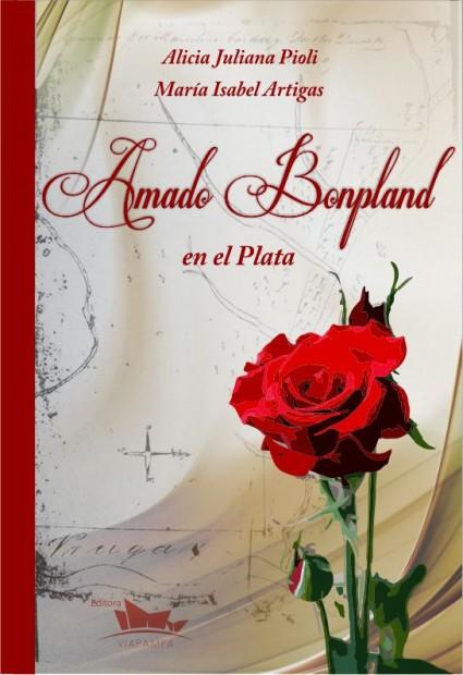 Amado Bompland en el Plata