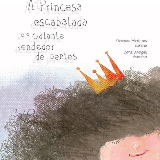 A Princesa Escabelada e o Galante Vendedor de Pentes