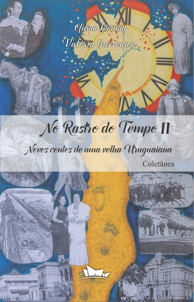 No Rastro do Tempo - Vol. II