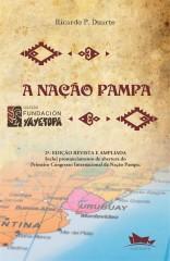 A NAÇÃO PAMPA - 2ª Edição